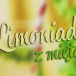 Kuchnia: Limoniada z miętą